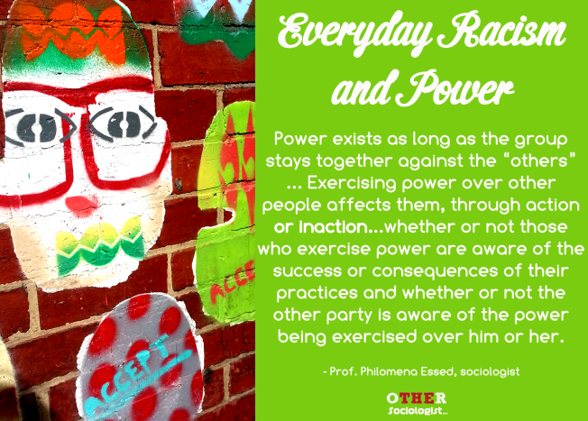 Everyday racism and power. Image: Other Sociologist