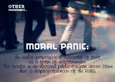 Moral panic - The Other Sociologist