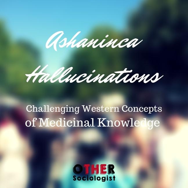 Ashaninca Hallucinations