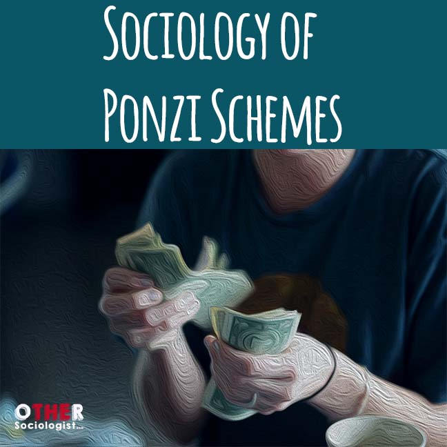 A White woman counts money at a cafe. The title is at the top of the graphic: Sociology of Ponzi Schemes