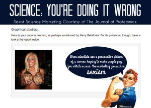 Science: You're doing it wrong. When scientists use a provocative picture of a woman hoping to make people pay for article access, the marketing gimmick is sexism.