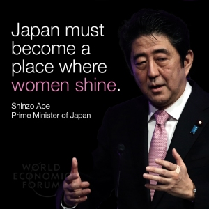 """Japan must become a place where women shine."" Via World Economic Forum."