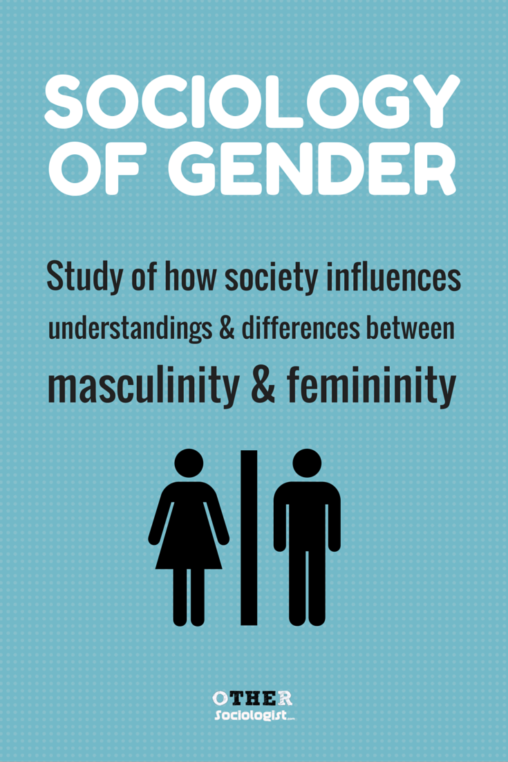 Sociology Of Gender The Other Sociologist