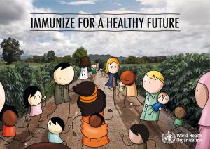 Image: World Health Organisation: Immunise for a healthy future