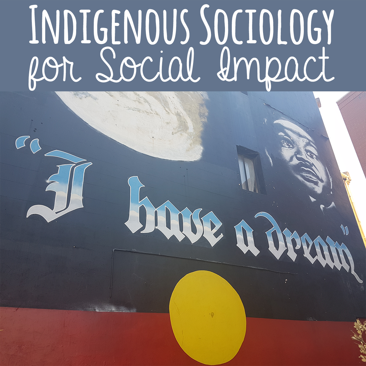 Indigenous Sociology for Social Impact