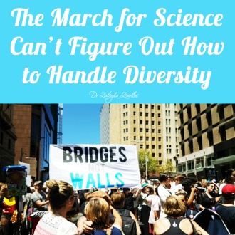 March for Science Can_t Figure Out How to Handle Diversity