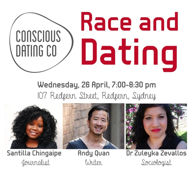 Conscious Dating - Race and Dating. Wednesday 26 April, 7:000-8:30 pm