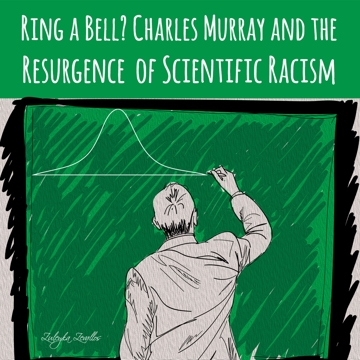 Ring a Bell? Charles Murray and the Resurgence of Scientific Racism