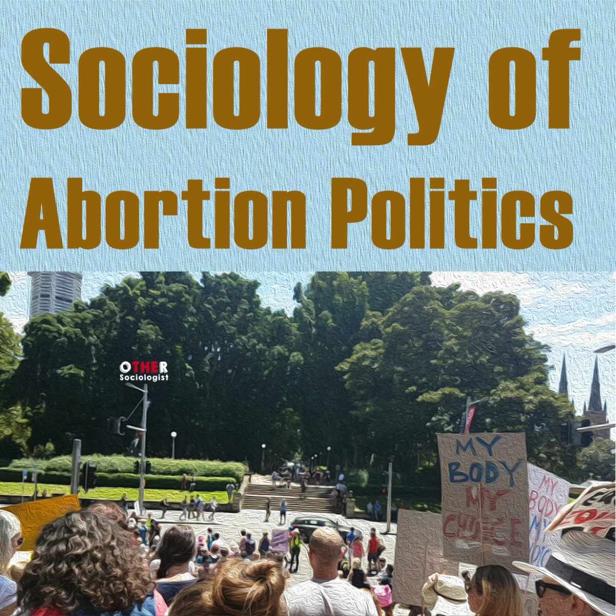 Sociology of Abortion Politics