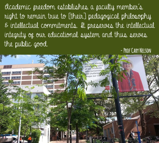 Outdoors of a university with quote: Academic freedom establishes a faculty member's right to remain true to [their] pedagogical philosophy & intellectual commitments. It preserves the intellectual integrity of our educational system and thus serves the public good.