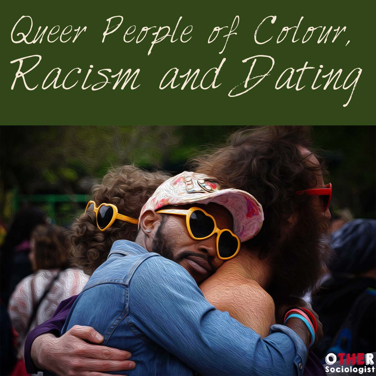 Interview: Queer People of Colour, Racism and Dating