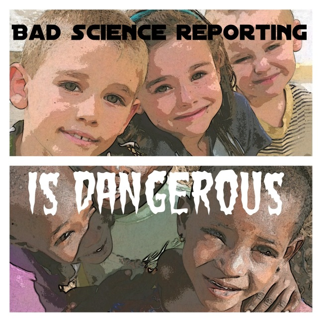 Three White children smile at the top of the graphic, and two Black children smile on the lower half. The title is overlaid: Bad science reporting is dangerous