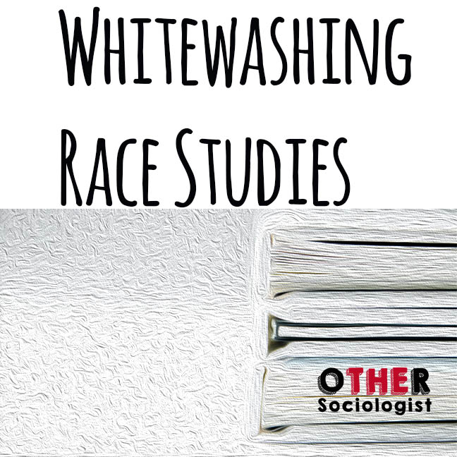 In the lower half is a white background, with the spines of two white books on the right handside. At the top is the title: whitewashing race studies