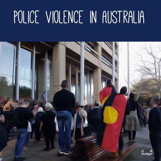 """一群抗议者在新南威尔士法院前的油画风格图像。其中两个人穿着土著国旗站在座位上。标题写着""""澳大利亚的警察暴力"""""""