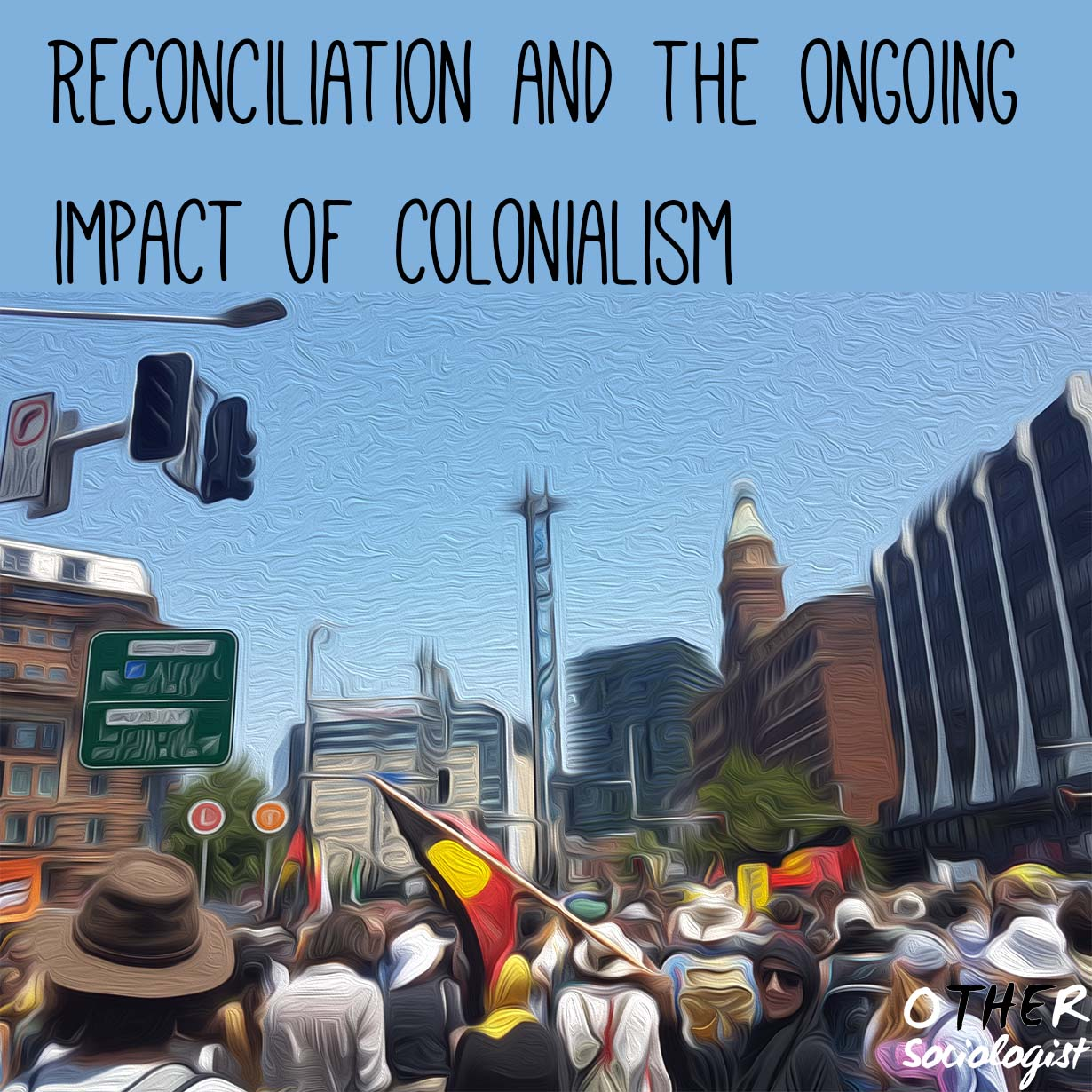 Reconciliation and the ongoing impact of colonialism