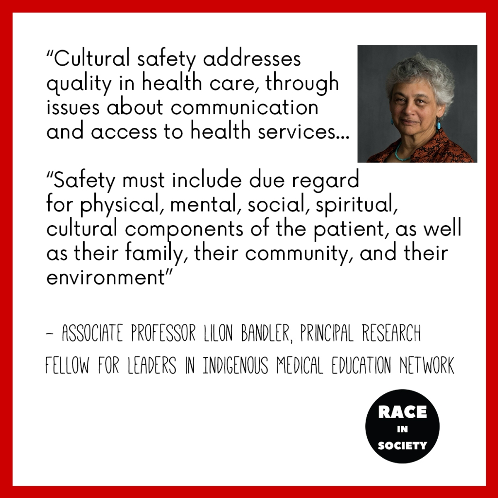 """Lilon Bandler is a South Sea Islander woman who is smiling. Quote says: """"Cultural safety addresses quality in health care, through issues about communication and access to health services... Safety... must include due regard for physical, mental, social, spiritual, cultural components of the patient, as well as their family, their community, and their environment."""""""