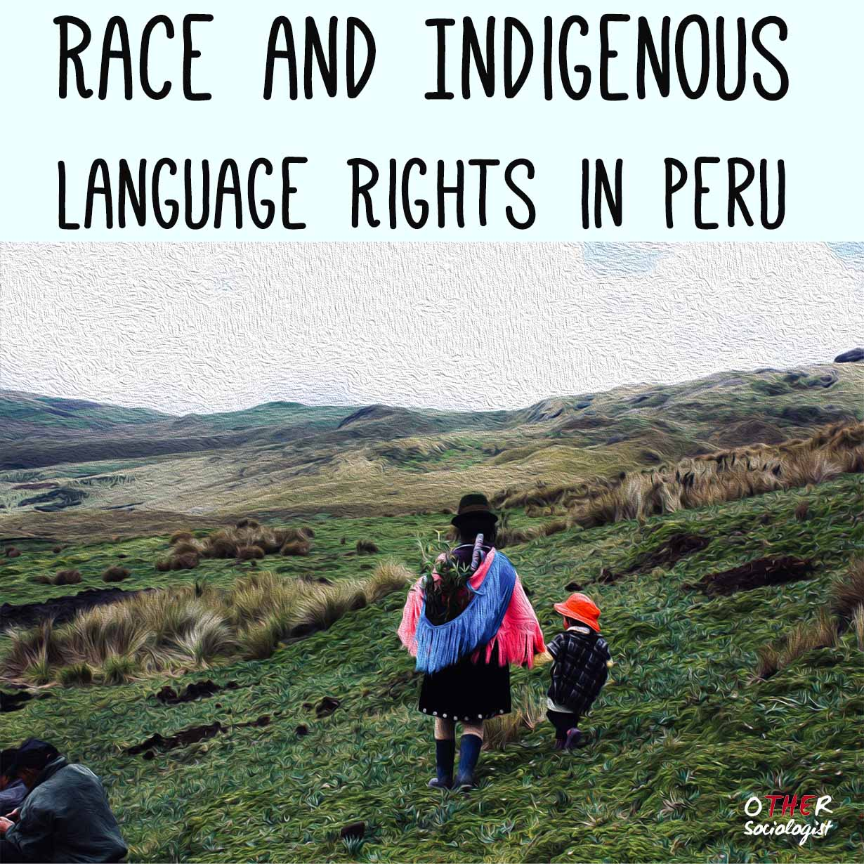 Race and Indigenous Language Rights in Peru